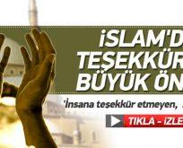 İslam'da 'Teşekkür'ün büyük önemi